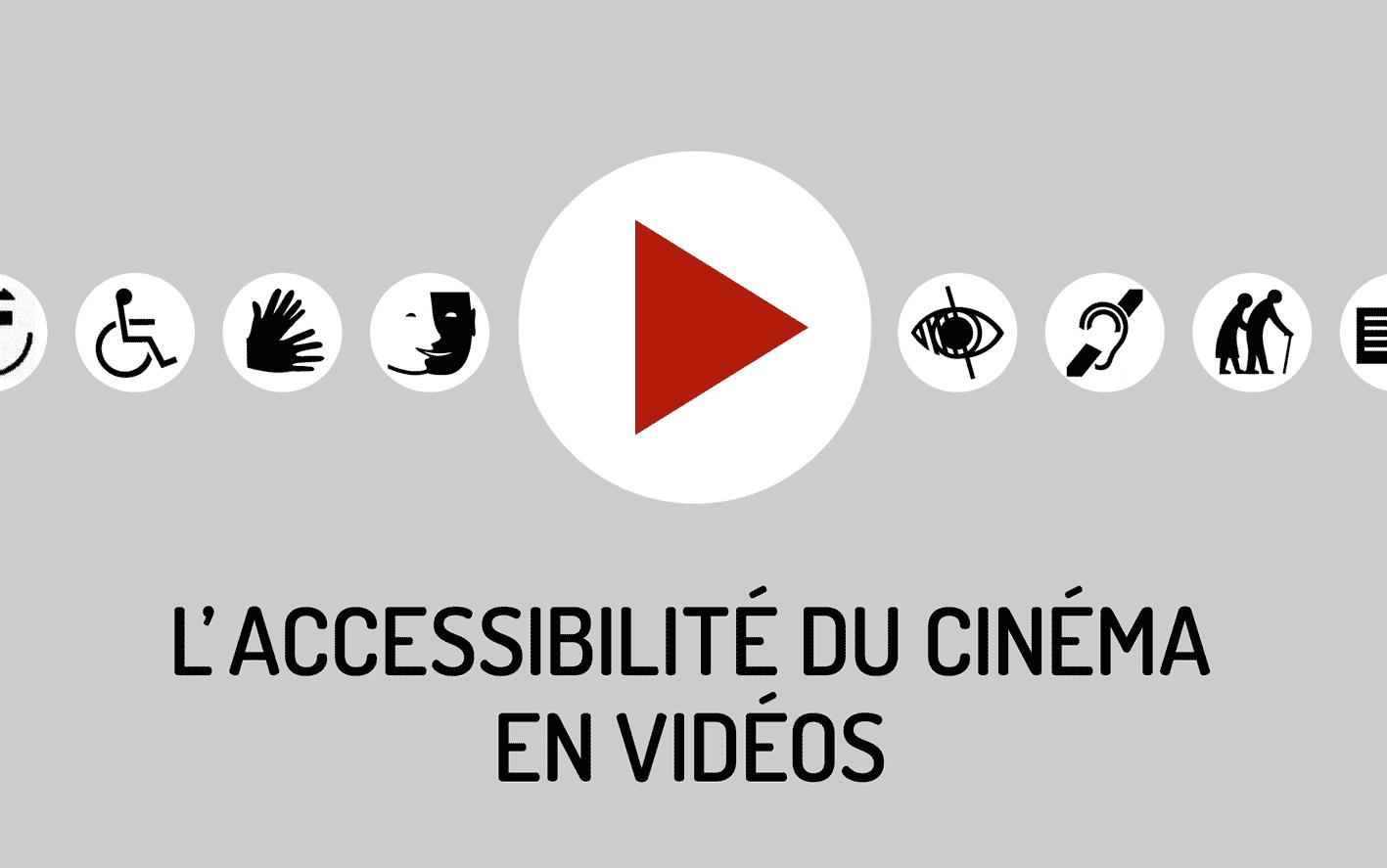 L'accessibilité du cinéma