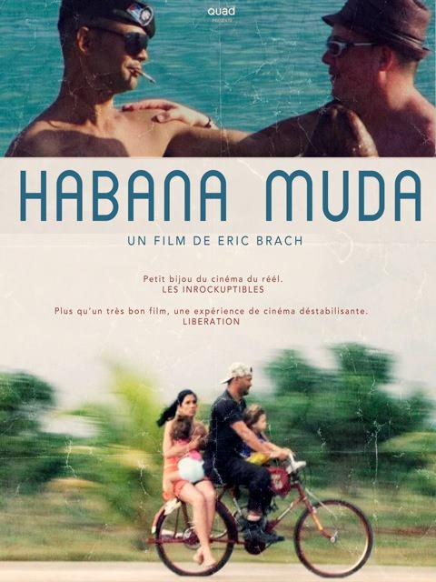 Habana Muda de Eric Brach © Quad Production