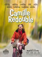 """Afixche du film """"Camille redouble"""" de Noémie Lvovsky"""