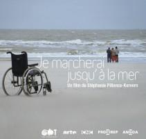 """affiche du film """"Je marcherai jusqu'à la mer"""""""