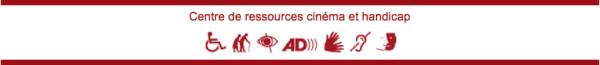 Centre de ressources cinéma et handicap