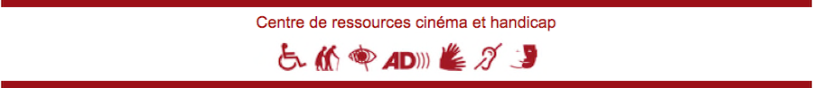 Centre De Ressources Cinema et Handicap